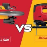 Scroll Saw Vs Jigsaw : Which is Better to Buy?